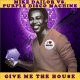 Mike Dailor vs. Purple Disco Machine - Give Me The House (Mike Dailor Mashup)